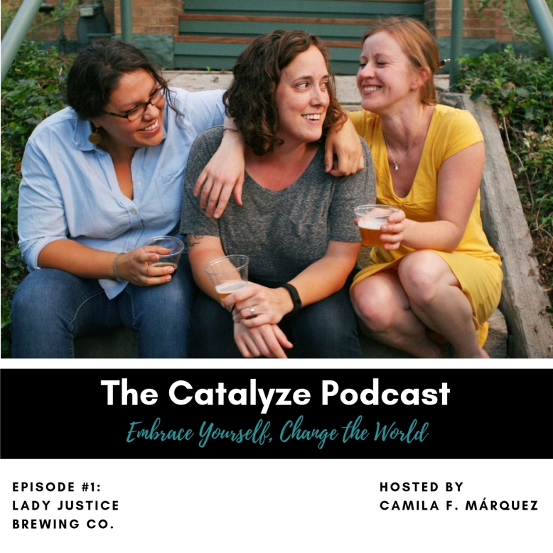Catalyze Episode #1_ Lady Justice Brewing Co.
